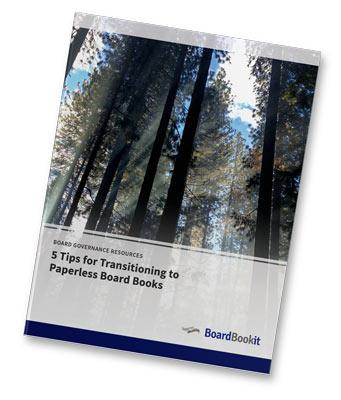 5 Tps for Transitioning to Paperless BoardBooks Guide