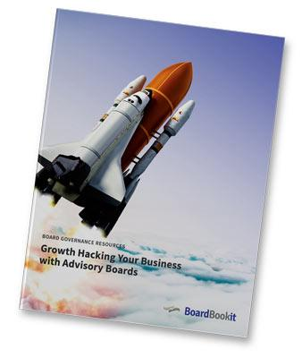 Growth Hacking Your Business with Advisory Boards Whitepaper | BoardBookit