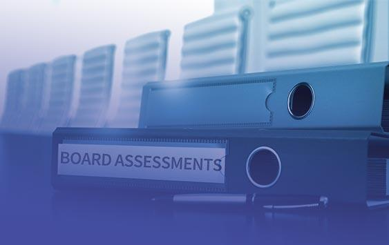 Building a Better Board Series: Preparing for Board Assessments - Part 2