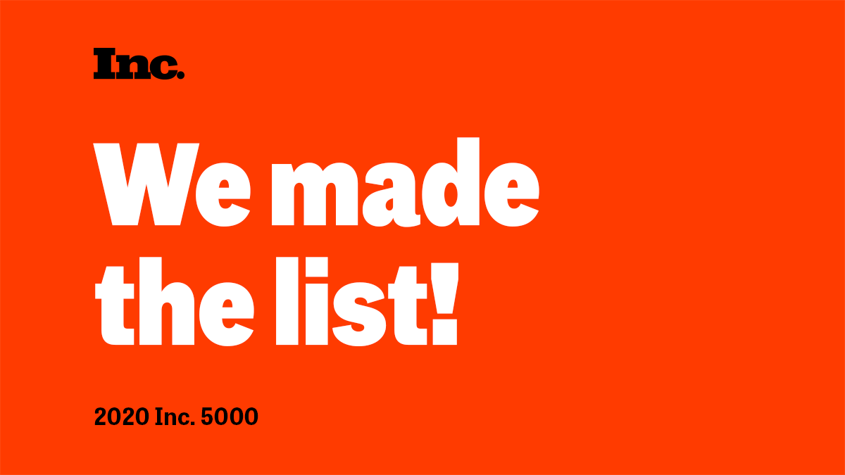 Inc 5000 We Made the List